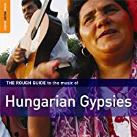Rough Guide to Music of Hungarian Gypsies