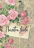 El diario de la novia - Agenda para boda - Planificador de boda: Cuaderno organizador para la planificación de bodas de cuento y su organización. Wedding planner para novias. En español. A5
