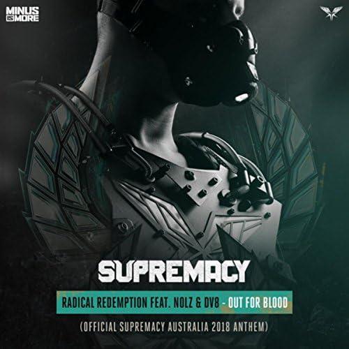 Radical Redemption feat. Nolz & Dv8