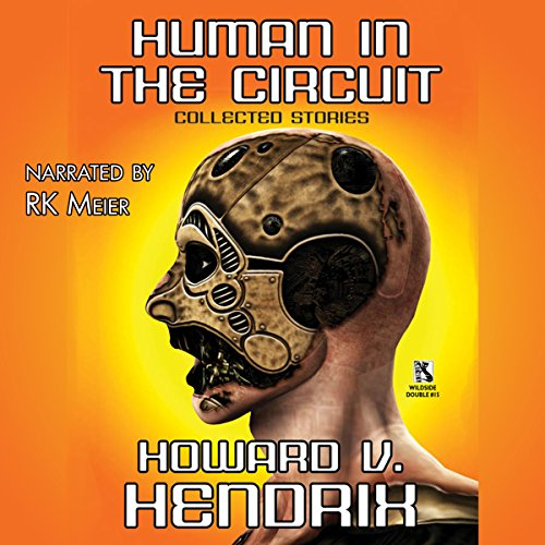 Human in the Circuit: Collected Stories audiobook cover art