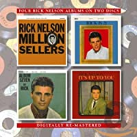 MILLION SELLERS/RICK IS 21/ALBUM 7/IT'S UP TO YOU