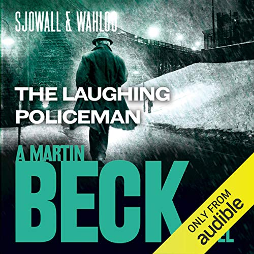 The Laughing Policeman     Martin Beck Series, Book 4              By:                                                                                                                                 Maj Sjöwall,                                                                                        Per Wahlöö                               Narrated by:                                                                                                                                 Tom Weiner                      Length: 6 hrs and 41 mins     7 ratings     Overall 4.3