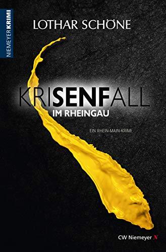 KriSENFall im Rheingau: Ein Rhein-Main-Krimi