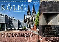 Koelner Blickwinkel (Wandkalender 2022 DIN A4 quer): Koeln in verschiedenen Blickwinkel im Bild festgehalten. (Monatskalender, 14 Seiten )