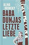 Baba Dunjas letzte Liebe: Roman (KiWi Geschenkbuch im Kleinformat)