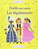 J'habile mes amies - Les déguisements - Autocollants Usborne (J'habille mes amies) (French Edition)