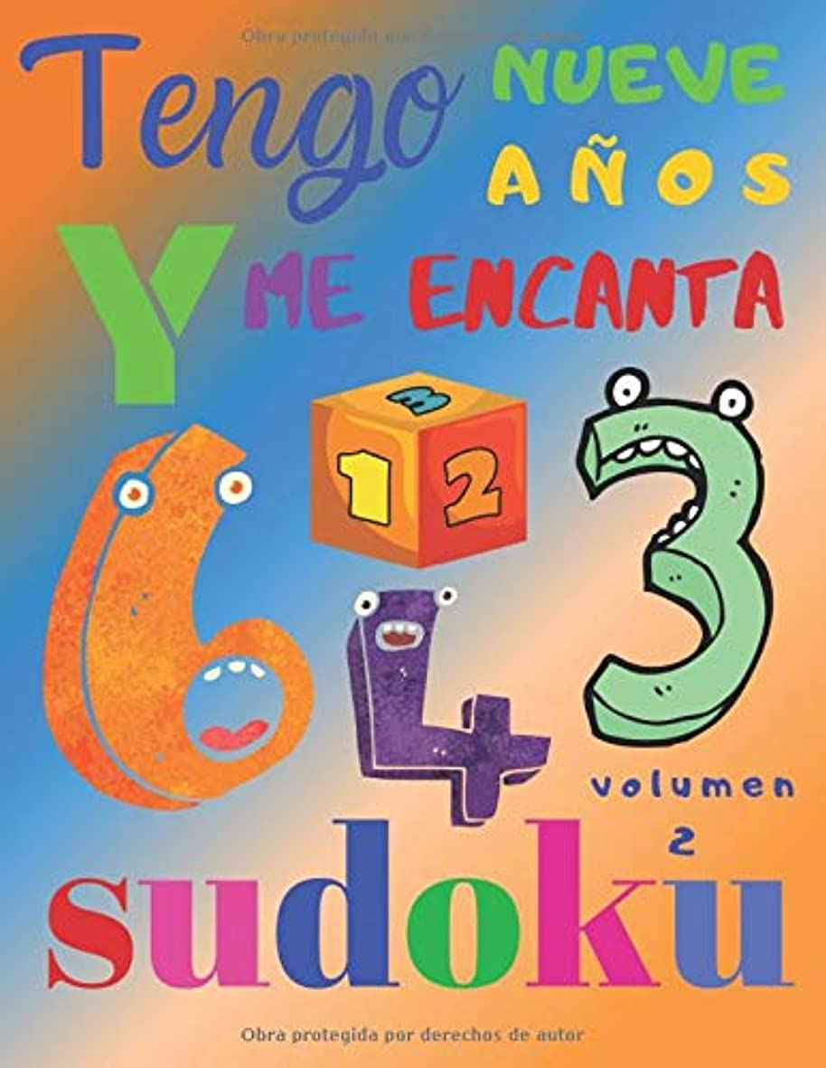 航空会社できた強風Tengo nueve a?os y me encanta sudoku volumen 2: El libro de rompecabezas súper divertido para ni?os de nueve a?os. Sudoku de nivel fácil