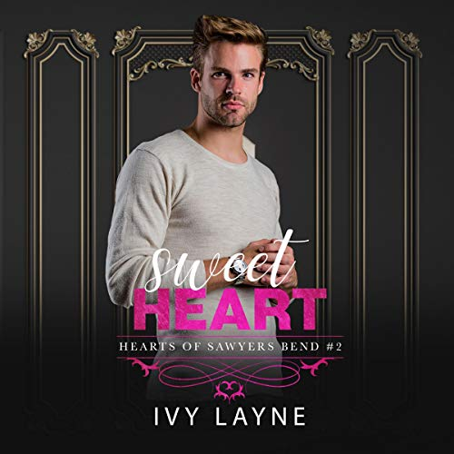 Sweet Heart Audiobook By Ivy Layne cover art