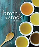 Broth and Stock from the Nourished Kitchen: Wholesome Master Recipes for Bone, Vegetable, and...