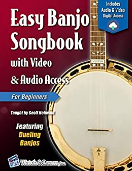 Easy Banjo Songbook For Beginners with Video & Audio Access (Banjo Primer 2) by [Geoff Hohwald]