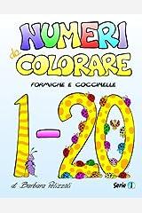 Numeri da Colorare: Serie 1 (Italian Edition) Paperback