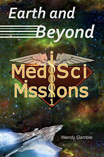 Earth and Beyond: MedSci Missions 1
