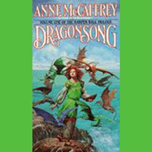 Dragonsong: Harper Hall Trilogy, Volume 1 audiobook cover art