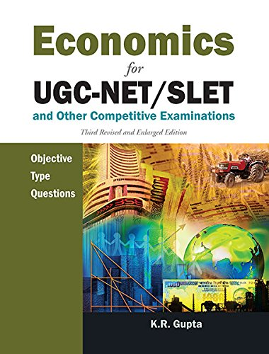 Economics for UGC-NET/SLET and other Competitive Examinations: Objective Type Questions