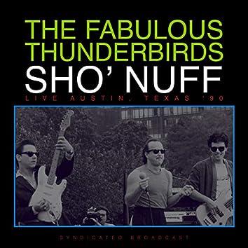 Sho' Nuff (Live Texas '90)