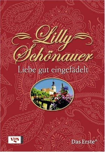 Lilly Schönauer: Liebe gut eingefädelt