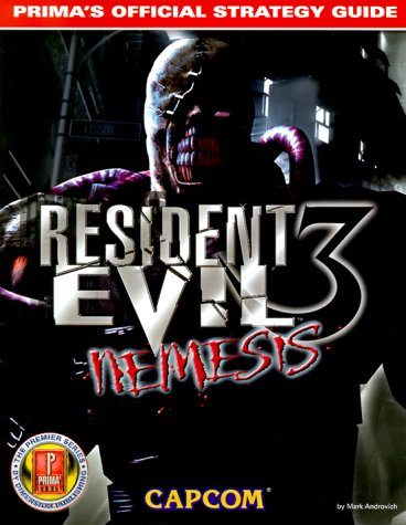 Resident Evil 3 Nemesis: Prima's Official Strategy Guide