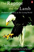 The Raptor and the Lamb (Allen Lane Science S.)