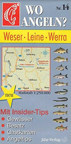 Wo angeln?, Nr.14, Weser, Leine, Werra (Wo angeln? / Karten)
