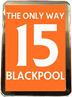 Blackpool F.C - The Only Way 15 Fridge Magnet