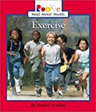 Exercise (Rookie Read-About Health) (Rookie Read-About Health (Paperback))
