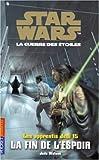 Star Wars - Les Apprentis Jedis, tome 15 : La Fin de l'espoir