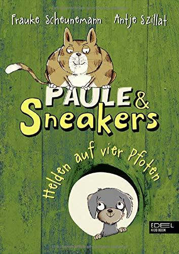 Paule und Sneakers: Helden auf vier Pfoten