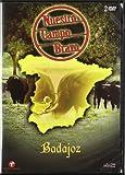 Nuestro campo bravo: Badajoz [DVD]