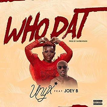 Who Dat (feat. Joey B)