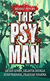 The Psy Man: Deadly Psycho (English Edition)