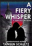 A Fiery Whisper (Tildas Island Book 1)