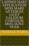 lapides haec application miss Mare autem es licet calidum Corydon miss sunt puer