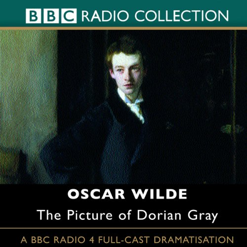 The Picture of Dorian Gray (Dramatised) audiobook cover art