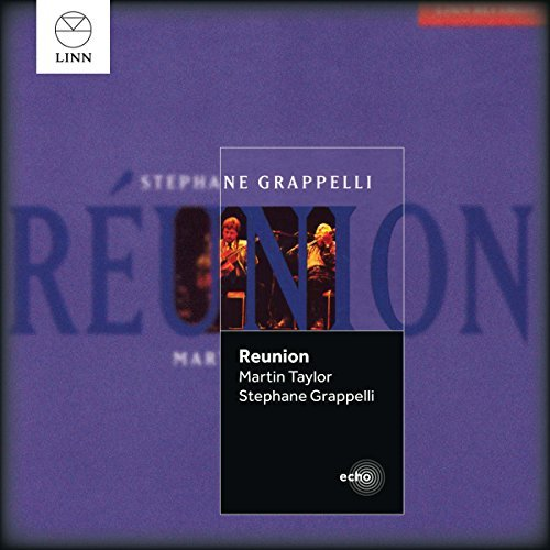 Reunion by Martin Taylor & Stephane Grappelli