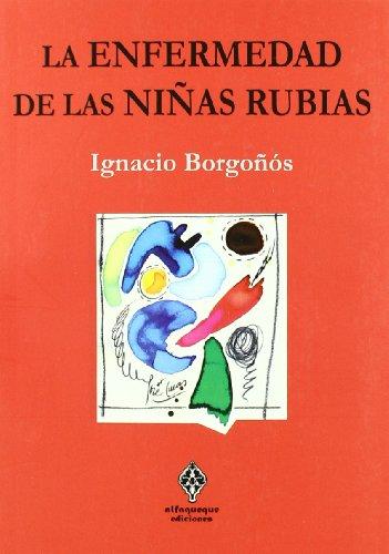 Enfermedad De Las Ni・As Rubias,La (E (EQUIPAJE LIGERO))