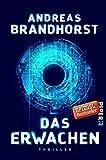 Das Erwachen: Thriller - Andreas Brandhorst