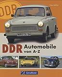 DDR-Automobile von A - Z