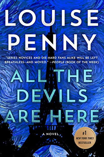 All the Devils Are Here: A Novel (Chief Inspector Gamache Novel Book 16)