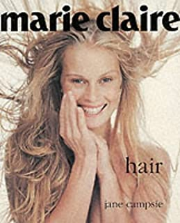 Marie Claire Style Hair (Marie Claire Style Series)