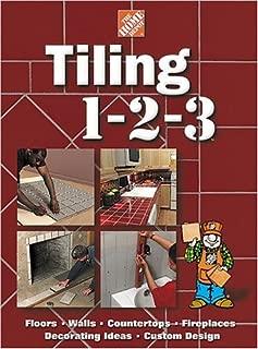 Tiling 1-2-3 (Home Depot ... 1-2-3)