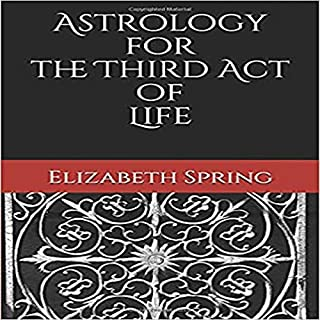 Astrology for the Third Act of Life audiobook cover art