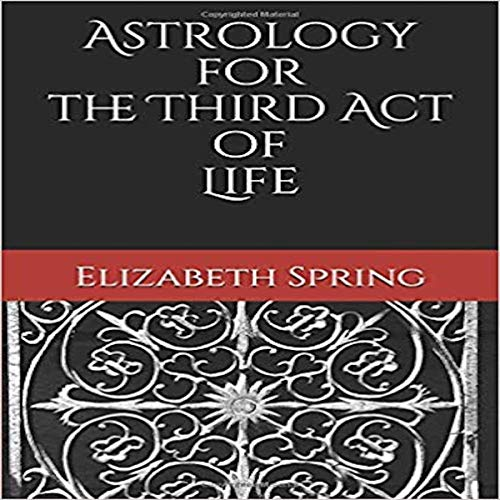 Astrology for the Third Act of Life Titelbild