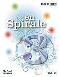 En Spirale. Libre De L'´Élève + Comic - 3º ESO - 9780190506476
