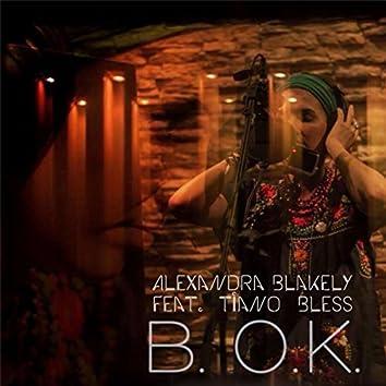 B. O.K. (Live) [feat. Tiano Bless & Paz Quintana]