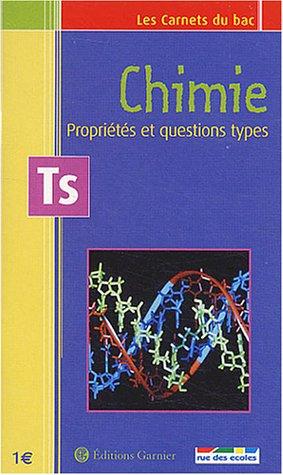 Les Carnets du bac : Chimie, propriétés et questions types, terminale S