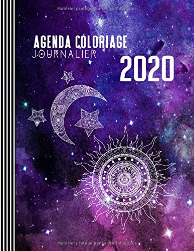 Agenda Coloriage 2020: Grand Semainier Calendrier avec 15 Pages Zodiaque Colorier + To Do Listes + 31 Dot Grid Notes Pointillé - Journalier Organisateur A4 - Antistress Planificateur Carnet Adultes