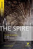 The Spire (York Notes Advanced)