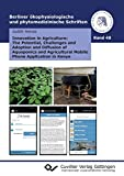 innovation in agriculture: the potential, challenges and adoption and diffusion of aquaponics and agricultural mobile phone application in kenya