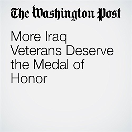 More Iraq Veterans Deserve the Medal of Honor audiobook cover art