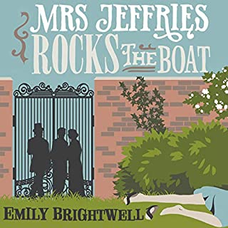 Mrs Jeffries Rocks the Boat     Mrs Jeffries, Book 14              By:                                                                                                                                 Emily Brightwell                               Narrated by:                                                                                                                                 Marlene Sidaway                      Length: 6 hrs and 24 mins     2 ratings     Overall 4.5